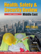Health Safety & Security Review Middle East Autumn Issue 2018